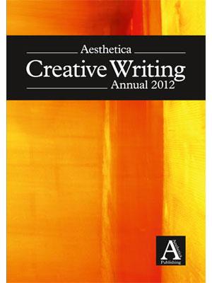 aesthetica creative writing annual 2012